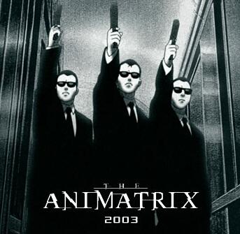 http://www.sphaerentor.com/matrix/matrix23/animatrix_01.jpg